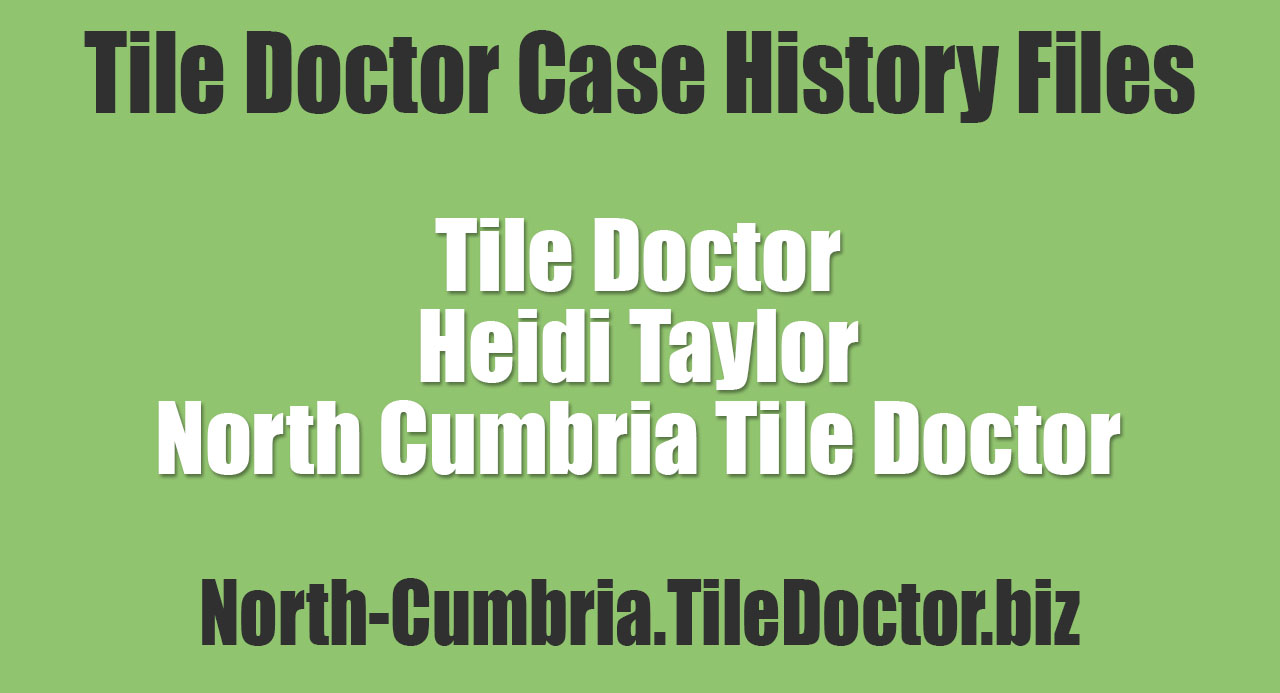 Heidi-Taylor-North-Cumbria-Tile-Doctor